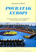 POVRATAK EUROPI - Vanjska politika u postkonfliktnom i tranzicijskom razdoblju - jadranko prlić