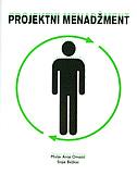 PROJEKTNI MENADŽMENT +CD - mislav a. omazić, stipe baljkas
