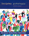 SOCIJALNA PSIHOLOGIJA - elliot aronson, timothy d. wilson, robin m. akert