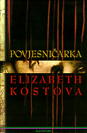 POVJESNIČARKA - elizabeth kostova