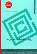 LOGIČKA ISTRAŽIVANJA  I-II - edmund husserl