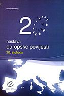 NASTAVA EUROPSKE POVIJESTI 20. STOLJEĆA - robert stradling