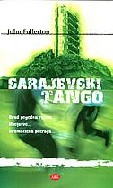 SARAJEVSKI TANGO - john fullerton