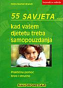 55 SAVJETA...kad vašem djetetu treba samopouzdanje - petra stamer brandt