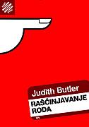 RAŠČINJAVANJE RODA - judith butler