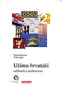 UČIMO HRVATSKI 2 - udžbenik s vježbenicom - vida lukić, vesna kosovac