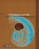 ARHITEKTURA PRIRODE - nastanak i razvoj umije†a graĐenja od prapoźetaka do pojave źovjeka - zvonko pađan