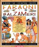 FARAONI I BALZAMERI - Egipat - anita ganeri