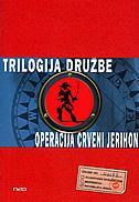 TRILOGIJA DRUŽBE - Operacija Crveni Jerihon - joshua mowll