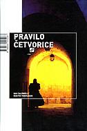 PRAVILO ČETVORICE - ian caldwell, dustin thomason