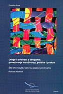 DROGE I OVISNOST O DROGAMA - povezivanje istraživanja, politike i prakse - richard hartnoll