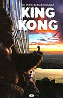 KING KONG - joe de vito, brad strickland