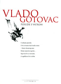 POSUDE S VATROM - IZABRANE PJESME - vlado gotovac