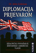 DIPLOMACIJA PRIJEVAROM - izdajničko ponašanje britanske i američke Vlade - john dr. coleman