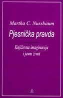 PJESNIČKA PRAVDA - Književna imaginacija i javni život - martha c. nussbaum