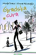 GRADSKA CURA - nicola kraus, emma mclaughlin