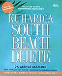 KUHARICA SOUTH BEACH DIJETE - više od 200 recepata najprodavanije svjetske dijete - arthur agatston