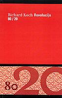 REVOLUCIJA 80/20 - richard koch