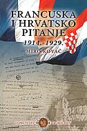 FRANCUSKA I HRVATSKO PITANJE (1914.-1929.) - miro kovač