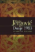 DUNJE 1983 - izabrane pjesme - miljenko jergović