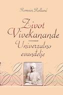 ŽIVOT VIVEKANANDE / UNIVERZALNO EVANĐELJE - romain rolland