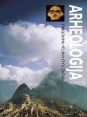 ARHEOLOGIJA - tragovima velikih civilizacija - paul g.dr. bahn