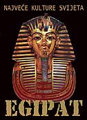 NAJVEĆE KULTURE SVIJETA - EGIPAT - ania skliar