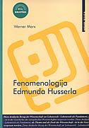 FENOMENOLOGIJA EDMUNDA HUSSERLA - werner marx
