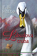LABUDOVA TRUBA - elwyn brooks white
