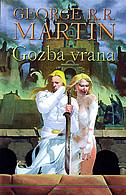 GOZBA VRANA - Knjiga četvrta ciklusa Pjesma Leda i Vatre - george r.r. martin