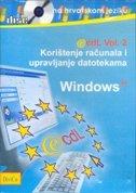 ECDL / WINDOWS XP - korištenje računala i upravljanje datotekama (multimedijalni tečaj na hrvatskom jeziku)