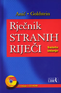 RJEČNIK STRANIH RIJEČI - sažeto izdanje (+ CD-ROM) - vladimir anić, ivo goldstein