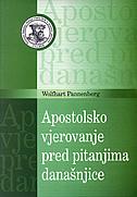 APOSTOLSKO VJEROVANJE PRED PITANJIMA DANAŠNJICE - wolfhart pannenberg