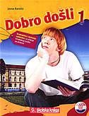 DOBRO DOŠLI 1 - gramatika i rješenja zadataka za učenje hrvatskog jezika za strance - jasna bareši
