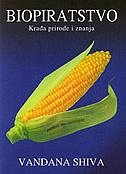 BIOPIRATSTVO - krađa prirode i znanja - vandana shiva