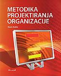 METODIKA PROJEKTIRANJA ORGANIZACIJE - marin buble