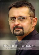 POLITIČKE STRANKE U DOBA TRANZICIJE I GLOBALIZACIJE - anđelko milardović