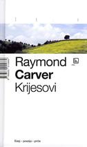 KRIJESOVI - raymond carver