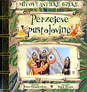 PERZEJEVE PUSTOLOVINE - peter hepplewhite, mark (ilustr.) bergin, david salariya