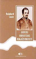 OKVIRI HRVATSKE KNJIŽEVNOSTI - reinhard lauer