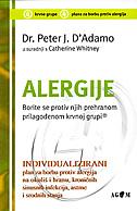 ALERGIJE - Borite se protiv njih prehranom prilagođenom krvnoj grupi - peter j. d adamo