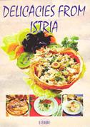 DELICACIES FROM ISTRIA - bruno šimonović, ivo semenčić