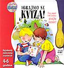 IGRAJMO SE KVIZA - najzabavniji način učenja za uzrast od 4-6 godina - emanuela bussolati