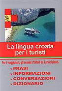 LA LINGUA CROATA PER I TURISTI (hrvatski za turiste - talijanski) - marijana (ur.) perković