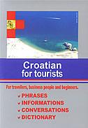 CROATIAN FOR TOURISTS (hrvatski za turiste - engleski) - marijana (ur.) perković