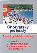 CHORVATSKY PRO TURISTY (hrvatski za turiste - češki) - marijana (ur.) perković