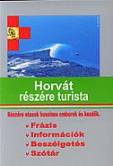 HORVAT RESZERE TURISTA (hrvatski za turiste - mađarski) - marijana (ur.) perković