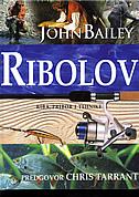 RIBOLOV - riba, pribor i tehnike - john bailey