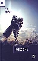 GORGONE - ivo brešan