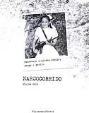 NARCOCORRIDO - putovanje u glazbu oružja, droge i gerile - elijah wald